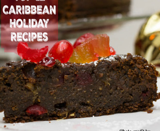 Top 12 Caribbean Holiday Recipes