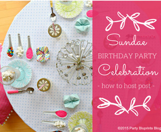 Sweet Sundae Birthday Party – Be #PartyReddi