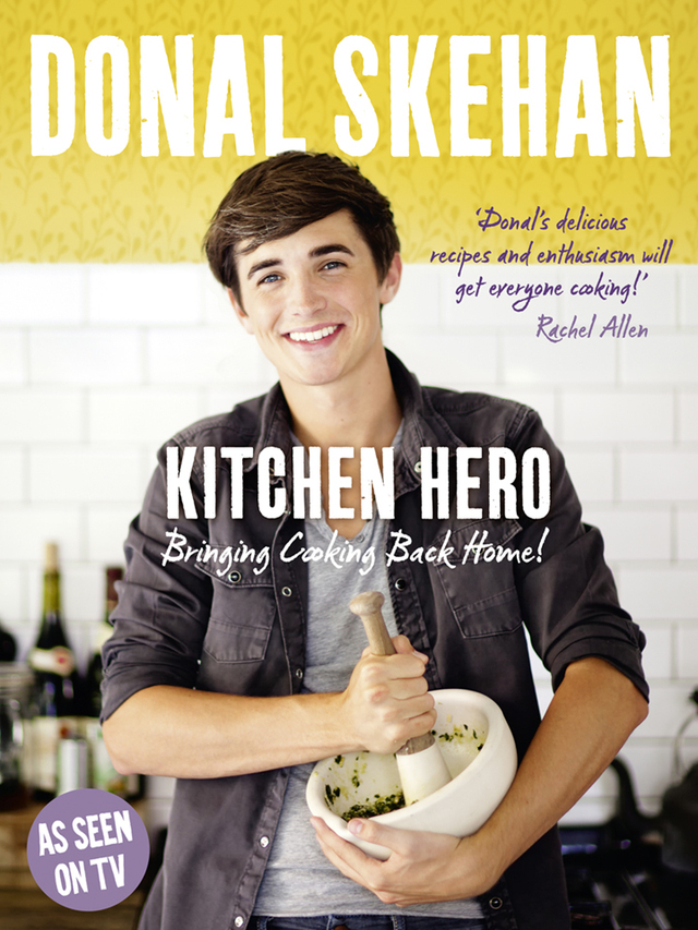 Book tip of the month April: Kitchen Hero, bringing cooking back home by Donal Skehan