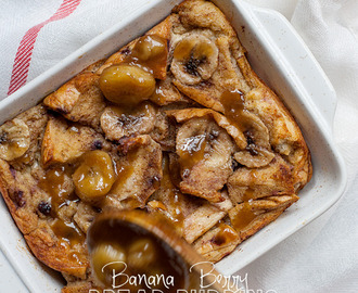 Banana Berry Bread Pudding with Banana Bourbon Sauce