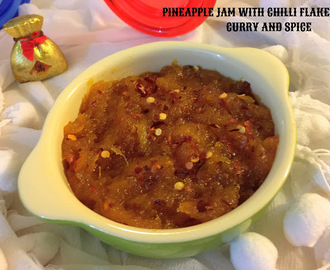 PINEAPPLE JAM WITH CHILLI FLAKES
