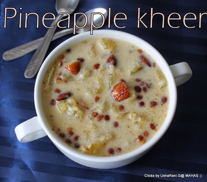 Pineapple Kheer | Pineapple Payasam | Anasa payasam | Pineapple pudding in Indian Style | Quick and easy Pineapple Desserts
