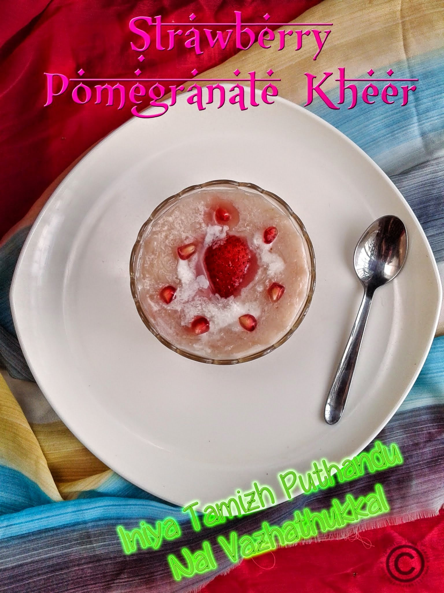 STRAWBERRY POMEGRANATE KHEER I FRUIT DESSERTS I PAYASAM RECIPES