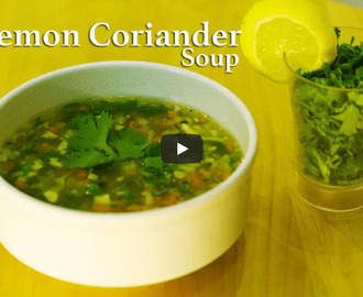 Lemon Coriander Soup Recipe Video