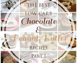 Best Low Carb Chocolate & Peanut Butter Recipes, Part 1