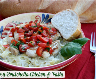 Cheesy Bruschetta Chicken & Pasta - Simple Meals