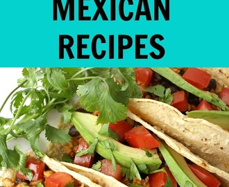 Ultimate List of Vegan Mexican Recipes!