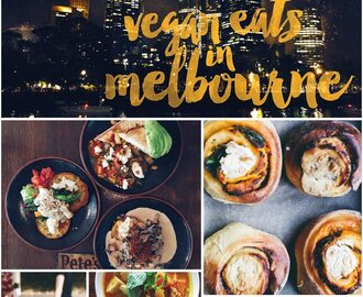 Vegan Eats in Melbourne