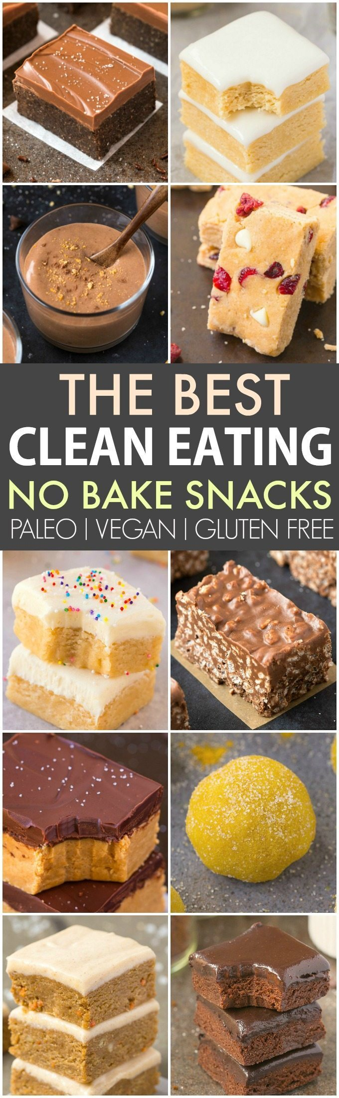 The Best Healthy Clean Eating No Bake Snacks (Paleo, Vegan, Gluten Free)