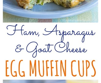 Ham, Asparagus & Goat Cheese Egg Muffin Cups for #BrunchWeek & #Giveaway