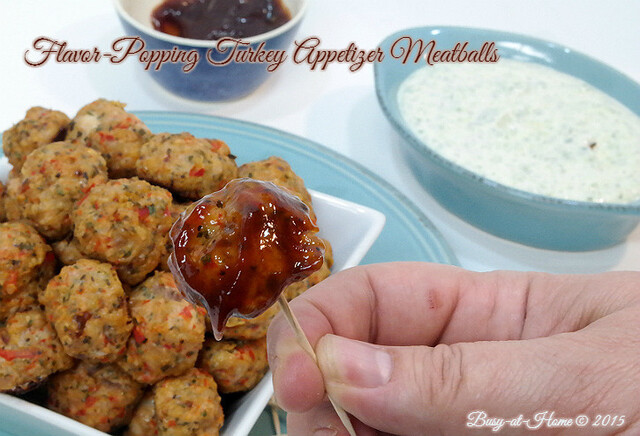 Flavor-Popping Turkey Appetizer Meatballs : Vote for Busy-at-Home's Recipe!