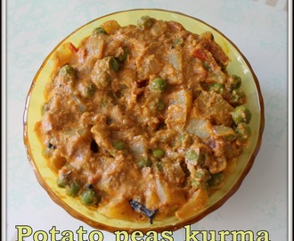 Potato Peas Korma Recipe | Potato Peas Kurma For Rotis | Aloo Peas Curry For Chapathi | Spicy Easy Aloo Mutter Masala Gravy | How to Make Simple Aloo peas Curry For Rotis