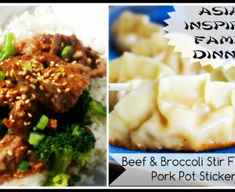 Asian Inspired Meal: Video | Beef & Broccoli with Homemade Pork Pot Stickers |
