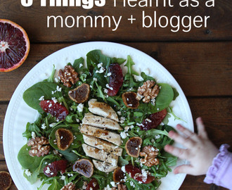 8 Things I've learnt in 8 Months of being a Mommy AND Food Blogger
