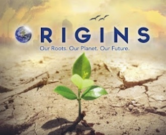 Origins- Our roots, our planet, our future!
