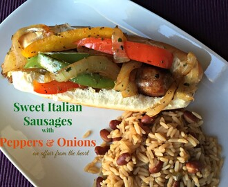 Sweet Italian Sausages with Peppers & Onions