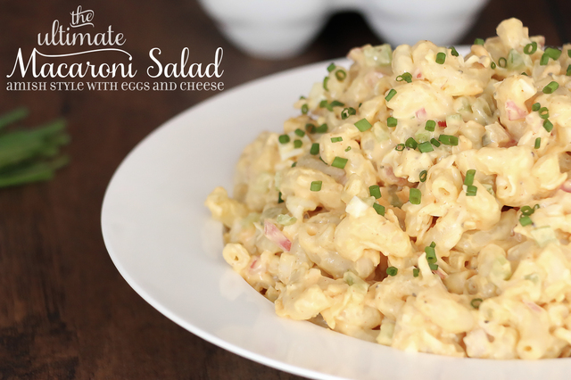 Ultimate Macaroni Salad – Amish style with eggs and cheese