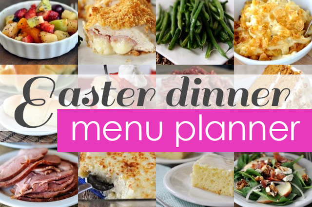 Easter Dinner Favorites + Menu Planner