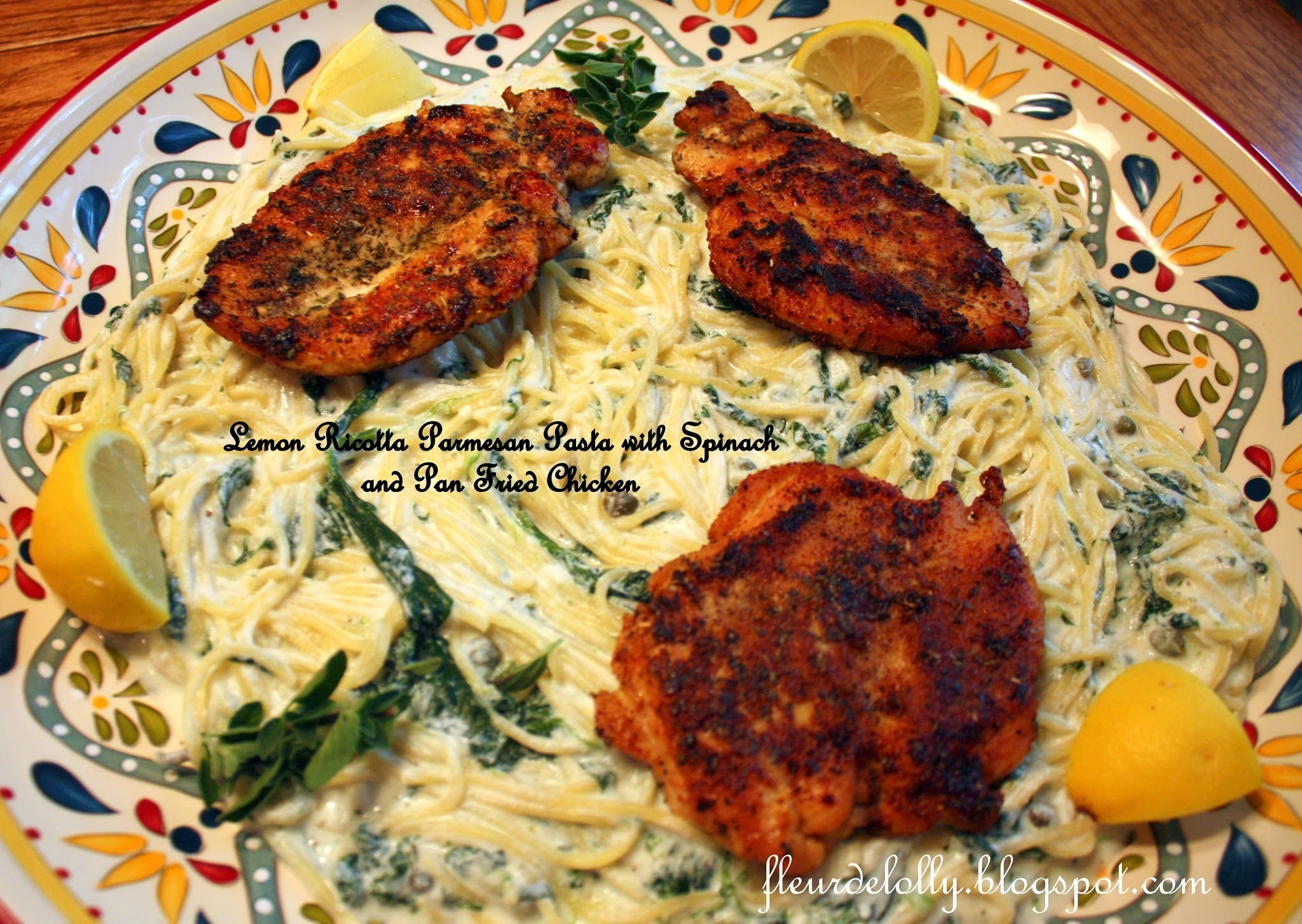 Lemon Ricotta Parmesan Pasta with Spinach and Pan Fried Chicken