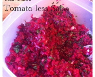 Tomato-Less Salsa, AIP