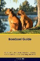 Boerboel Guide Boerboel Guide Includes