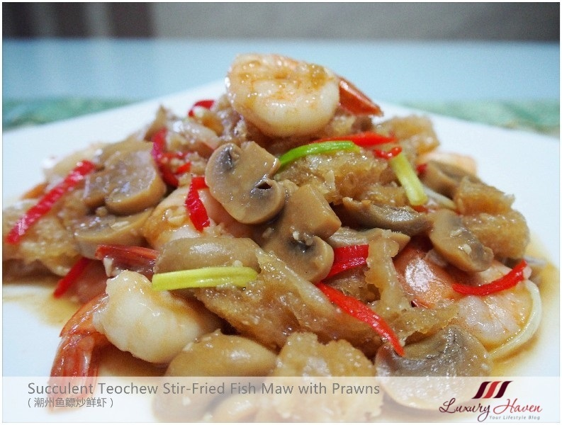 Teochew Stir-Fried Fish Maw with Prawns ( 潮州鱼鳔炒鲜虾 )