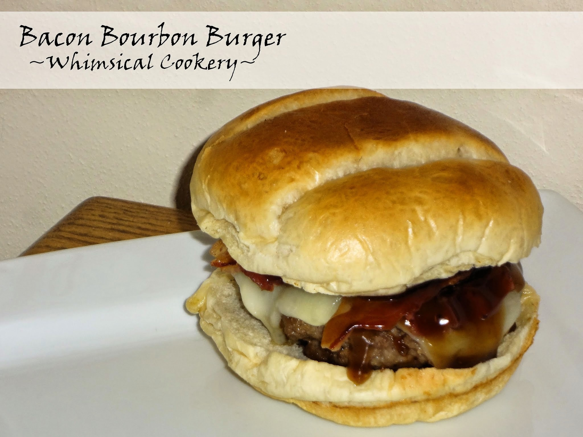 Bacon Bourbon Burger