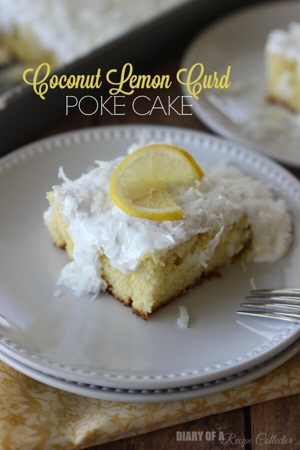 Coconut Lemon Curd Poke Cake Recipe
