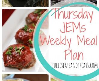 Thursday JEMs {Julie's Easy Meal Plans} 6/4/15