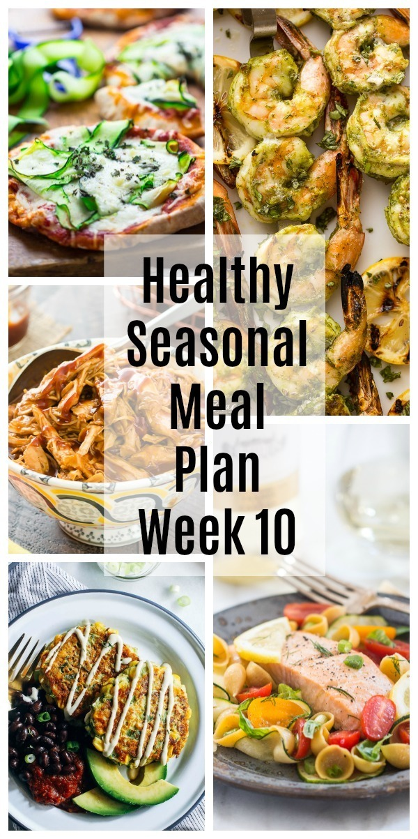 Healthy Seasonal Meal Plan Week 10