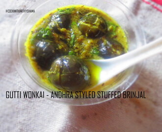 Gutti Wonkai - Andhra styled Stuffed brinjal in a tangy sauce