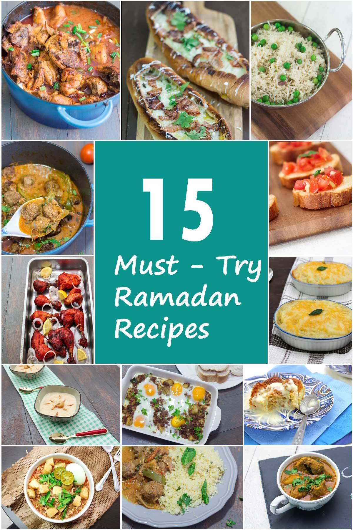 15 Must Try Ramadan Recipes