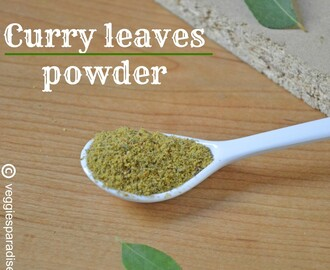 CURRY LEAVES POWDER | KARUVEPPILAI PODI