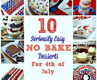 10 Seriously Easy No Bake Desserts for 4th of July