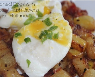 "Poached Eggs with ""Bacon"" Hash Browns and Chive Hollandaise Recipe"