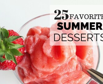 25 Easy Favorite Summer Desserts