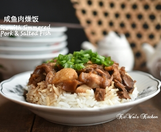 咸鱼肉燥饭 ~ Rice with Simmered Pork & Salted Fish