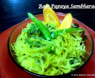 Raw Papaya Sambharo