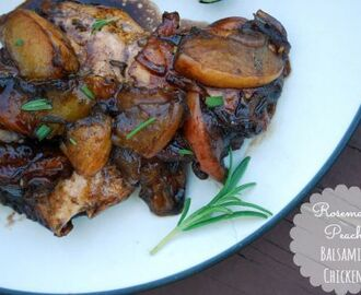 Rosemary Peach Balsamic Chicken