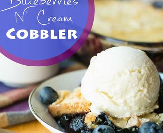 Blueberries N' Cream Cobbler
