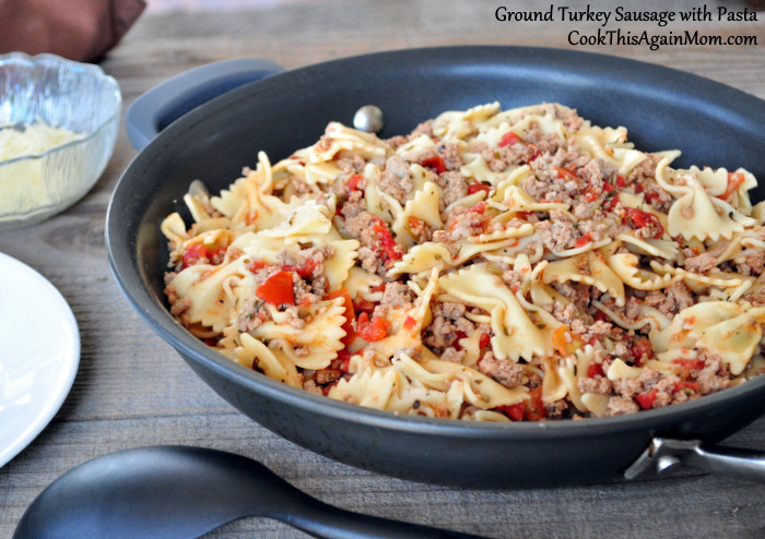Ground Turkey Sausage with Pasta