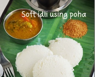 Soft idli using poha / Spongy idly with aval
