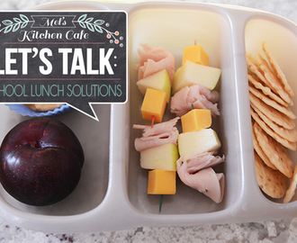 Let's Talk: School Lunch Solutions {Part 2}