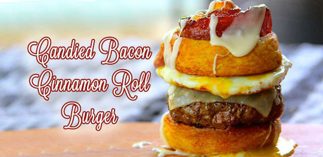 Candied Bacon Cinnamon Roll Burger