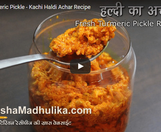 Fresh Turmeric Pickle Recipe Video