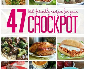 47 Kid Friendly Crockpot Recipes