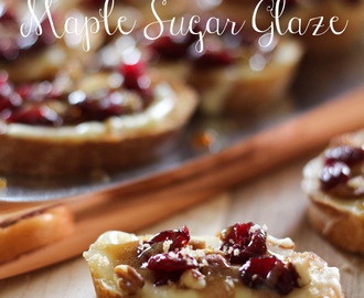 Cranberry Pecan Brie Crostinis with Maple Sugar Glaze and NAMBE GIVEAWAY!