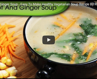 Carrot And Ginger Soup Recipe Video
