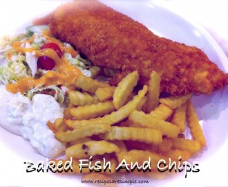 Baked Fish and Chips – Healthier Choice