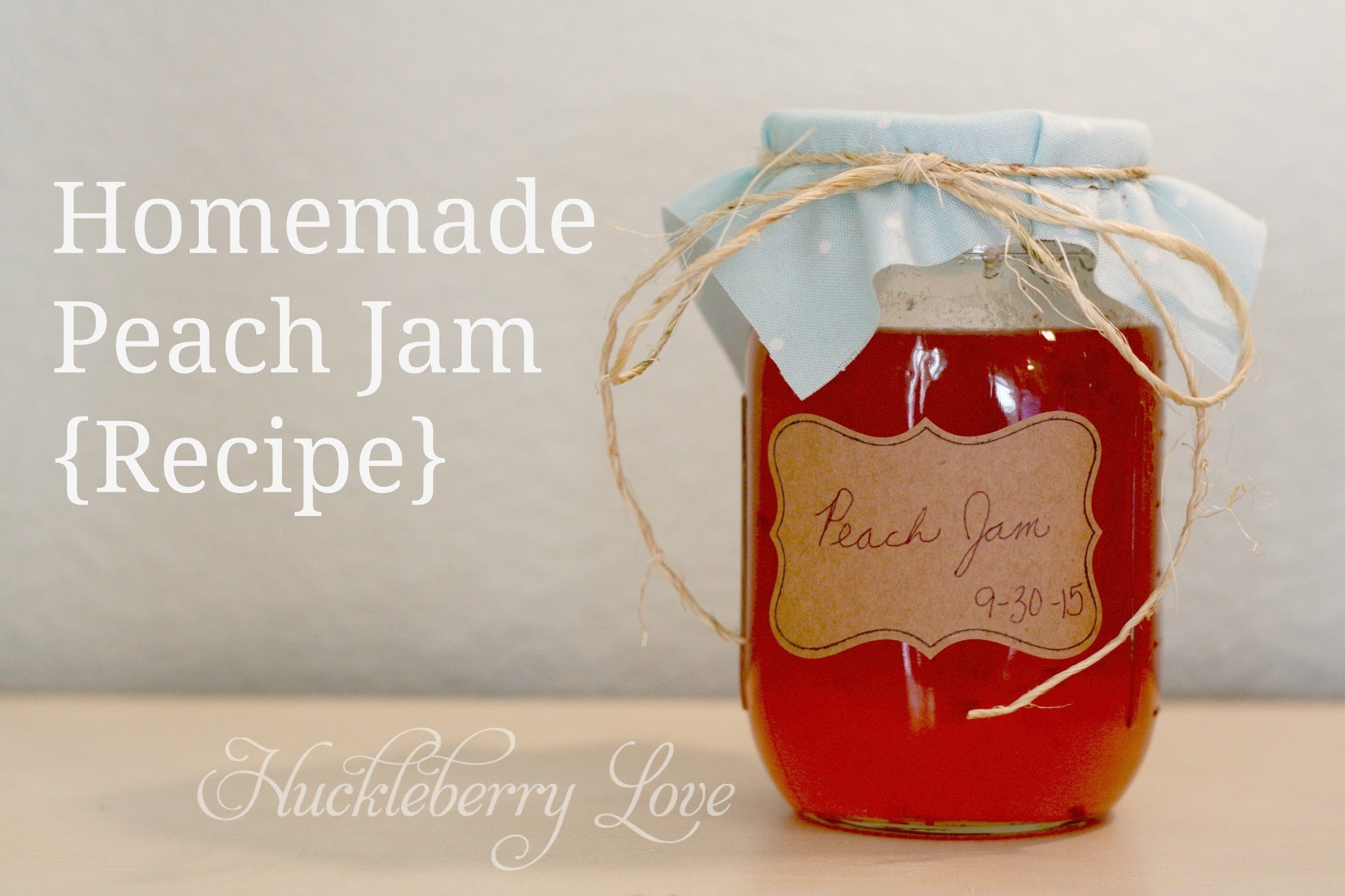 Homemade Peach Jam {Recipe}
